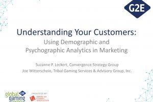 G2E Presentation: Demographic and Psychographic Analytics